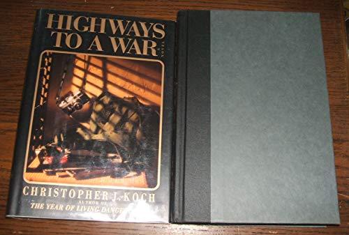 9780670861552: Highways to a War: A Novel