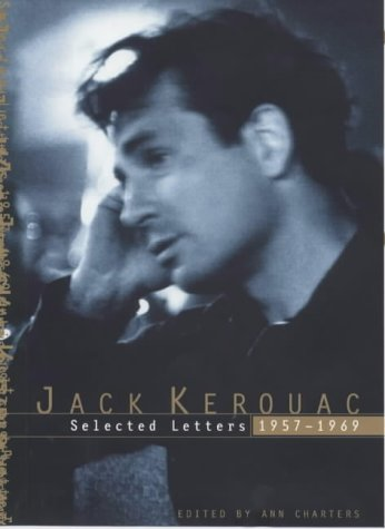 9780670861903: Jack Kerouac: Selected Letters, 1957-1969