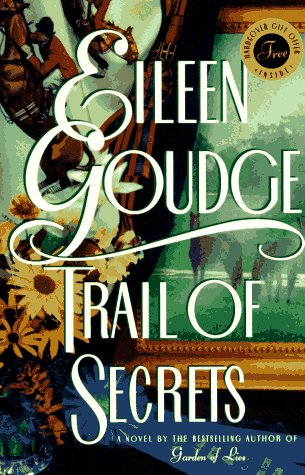 Trail of Secrets: Goudge, Eileen
