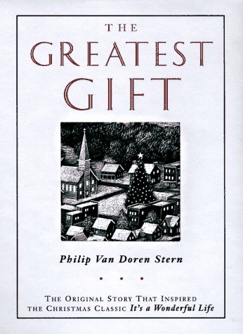 9780670862047: The Greatest Gift: The Original Story That Inspired the Christmas Classic It's a Wonderful Life