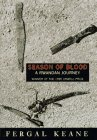 9780670862054: Season of Blood: Into the Heart of Rwanda