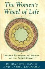 9780670862276: The Women's Wheel of Life: Thirteen Archetypes of Woman at Her Fullest Power