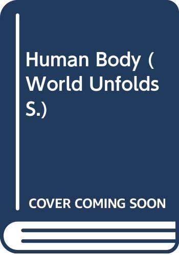 9780670862320: Human Body (World Unfolds)