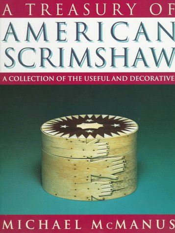 9780670862344: A Treasury of American Scrimshaw: A Collection of the Useful and Decorative