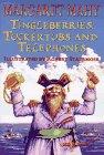 9780670863310: Tingleberries, Tuckertubs and Telephones