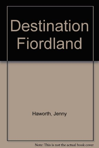 Destination Fiordland: Jenny Haworth