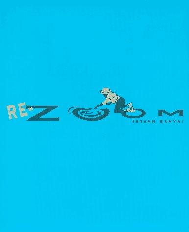 9780670863921: Re-Zoom (Viking Kestrel picture books)