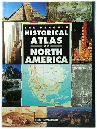 9780670864621: Historical Atlas of North America, The Penguin (Hist Atlas)