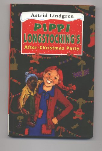 9780670864652: Pippi Longstocking's After-Christmas Party