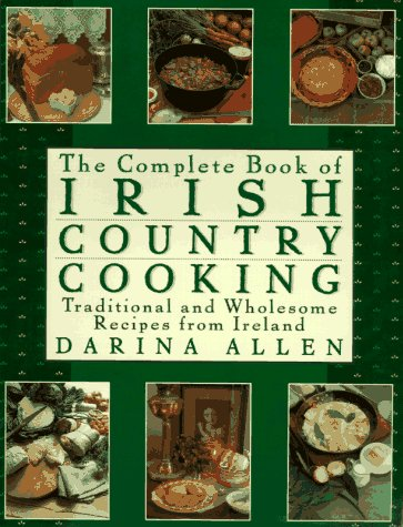 9780670865147: Complete Book of Irish Country Cooking: Traditional and Wholesome Recipes from Ireland