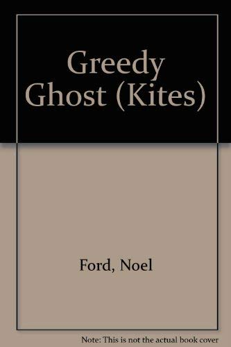 The Greedy Ghost: The Haunted Fridge; Ghost: Noel, Ford