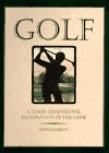 9780670865468: Golf: A Three-Dimensional Exploration of the Game