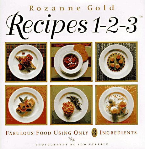 9780670865840: Recipes 1-2-3: Fabulous Food Using Only Three Ingredients