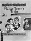 9780670865932: Master Track's Train