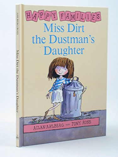 9780670865949: Miss Dirt the Dustman's Daughter (Happy Families)