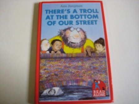 9780670866069: There's a Troll at the Bottom of Our Street (Read Alone)