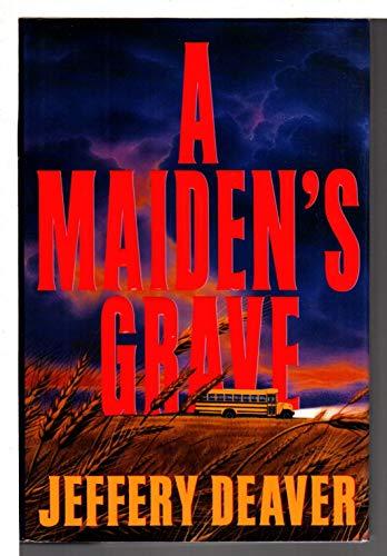 A Maiden's Grave: Deaver, Jeffery