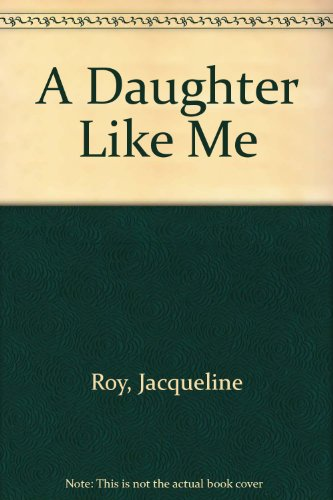 9780670866281: A Daughter Like Me