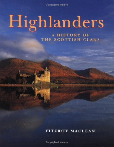 9780670866441: Highlanders: A History of the Scottish Clans
