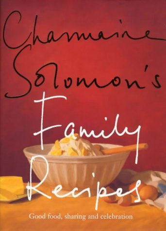 Charmaine Solomon's Family Recipes (Signed by Charmaine): Solomon, Charmaine