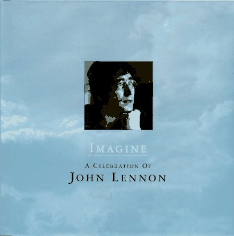 9780670866908: Imagine: A Celebration of John Lennon