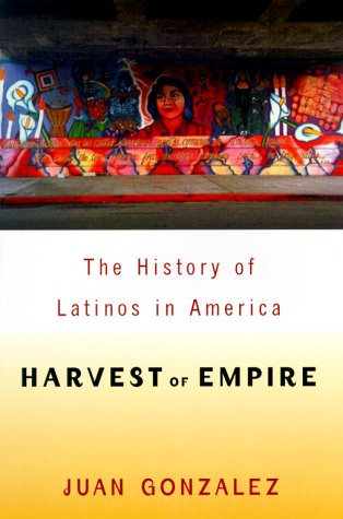 9780670867202: Harvest of Empire: A History of Latinos in America