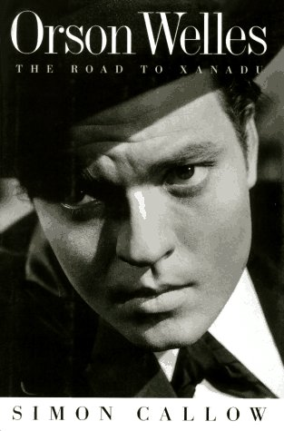 9780670867226: Orson Welles: The Road to Xanadu