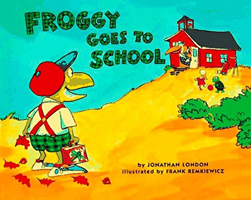 9780670867264: Froggy Goes to School