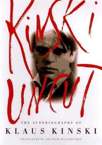 9780670867448: Kinski Uncut: The Autobiography of Klaus Kinski