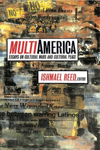 Multi-America: Essays on Cultural Wars and Cultural Peace: Various