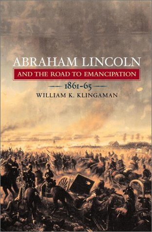 9780670867547: Abraham Lincoln and the Road to Emancipation, 1861-1865