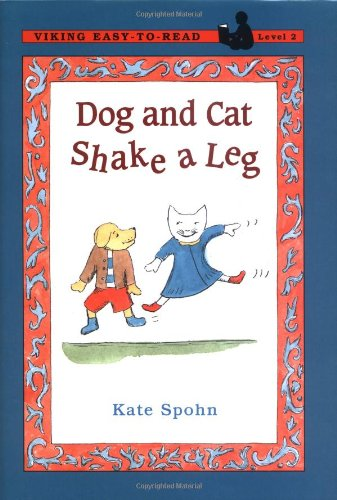 9780670867585: Dog and Cat Shake a Leg