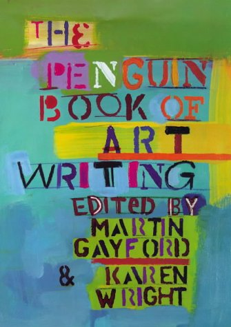 9780670867592: Penguin Book of Art Writing