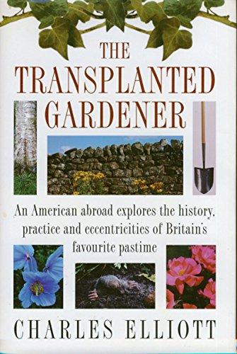 9780670867738: The Transplanted Gardener