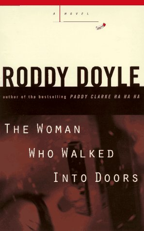 9780670867752: The Woman Who Walked into Doors