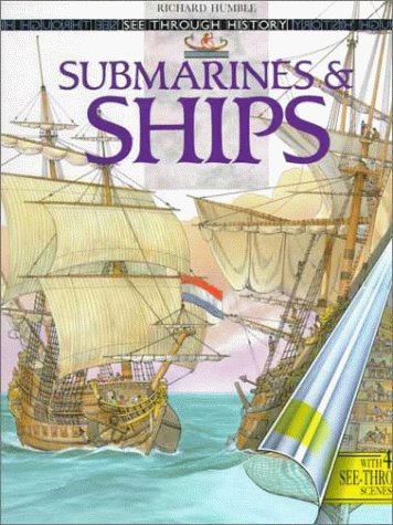 9780670867783: Submarines and Ships (See Through History)