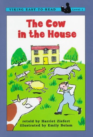 9780670867790: The Cow in the House (Viking Easy-to-Read Classic, Level 1)