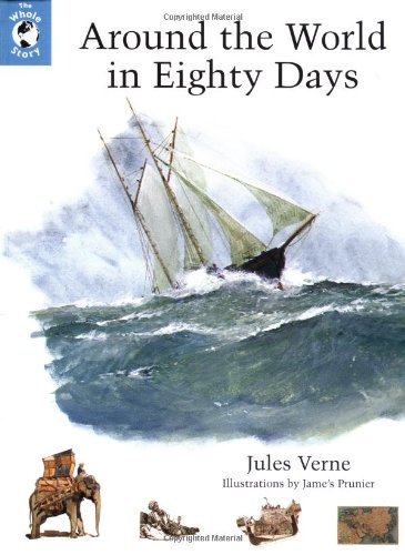 Around the World in Eighty Days (Whole: Jules Verne