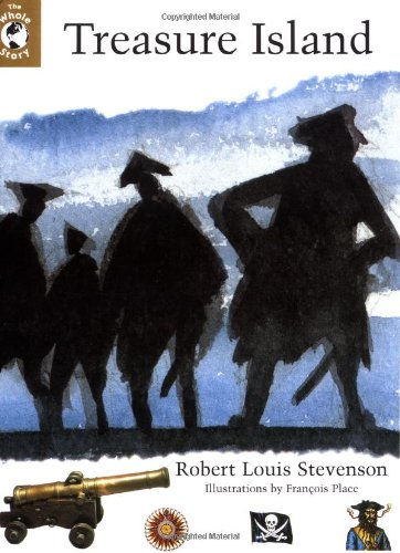 "The Whole Story: ""Treasure Island"" (Classics in Context): Stevenson, Robert Louis"