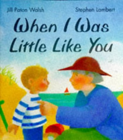 9780670867998: When I Was Little Like You (Viking Kestrel picture books)