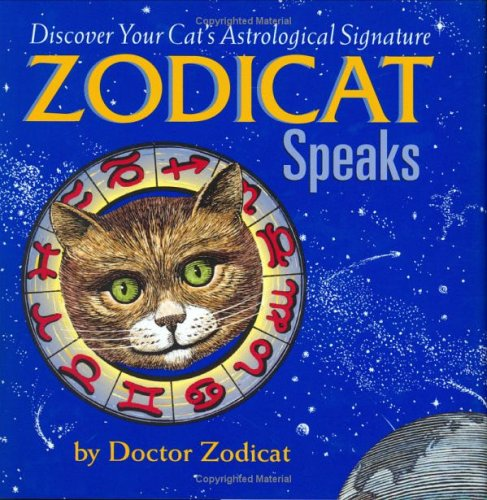 9780670868582: Zodicat Speaks: Discover Your Cat's Astrological Signature