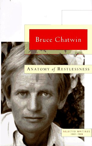 9780670868599: Anatomy of Restlessness: Selected Writings 1969-1989