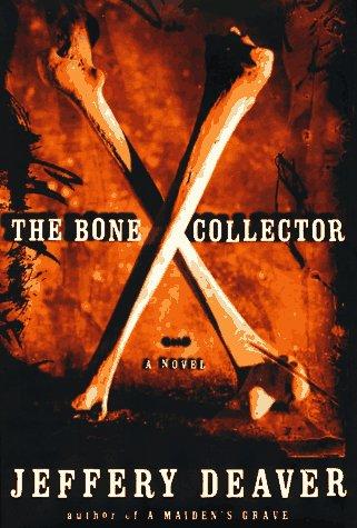 The Bone Collector: Deaver, Jeffery