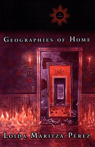 Geographies of Home (Signed First Edition): Loida Maritza Perez