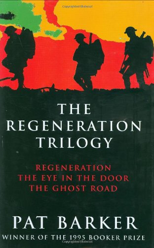 9780670869299: The Regeneration Trilogy: Regeneration, The Eye in the Door, The Ghost Road