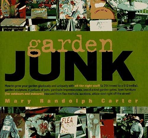 Garden Junk: Mary Randolph Carter
