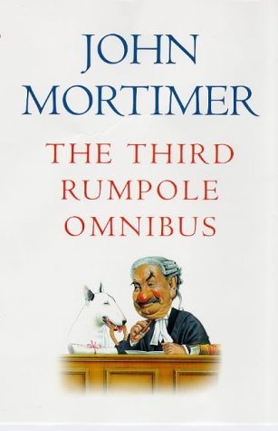 9780670869466: The Third Rumpole Omnibus: Rumpole And the Age of Miracles; Rumpole a La Carte; Rumpole And the Angel of Death: 3rd