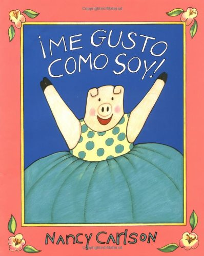 9780670869602: ¡Me gusto como soy! (Spanish Edition)