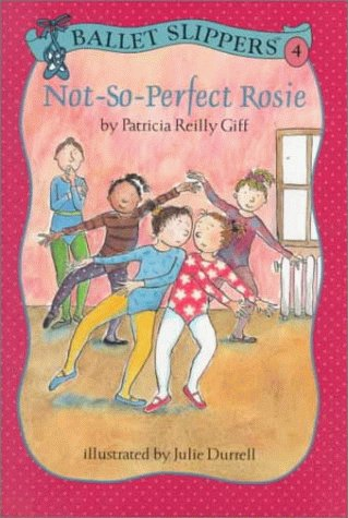 9780670869688: Not-So-Perfect Rosie (Ballet Slippers)