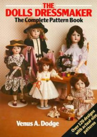 9780670869800: The Doll's Dressmaker: the Complete Pattern Book